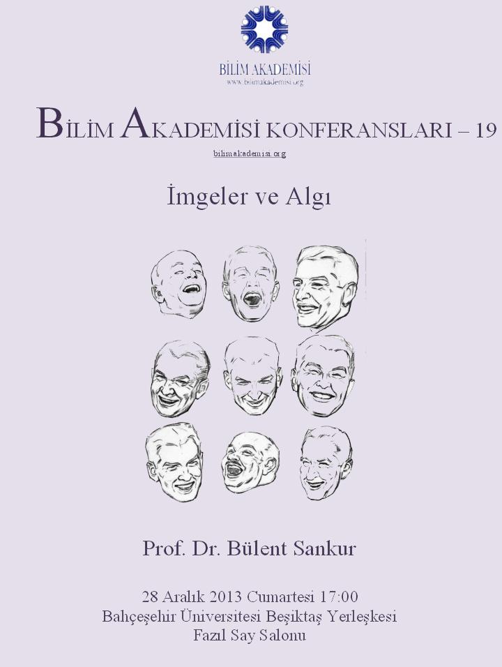İmgeler ve Algı - Konuşmacı : Prof. Dr. Bülent Sankur