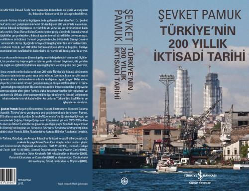 """Bilim Akademisi üyesi Şevket Pamuk'un yeni kitabı: """"Türkiye'nin 200 Yıllık İktisadi Tarihi"""""""