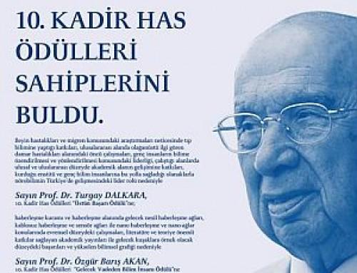 Bilim Akademisi üyesi Turgay Dalkara'ya ve Bilim Akademisi BAGEP 2014 ödülü sahibi Özgür Barış Akan'a Kadir Has Ödülü