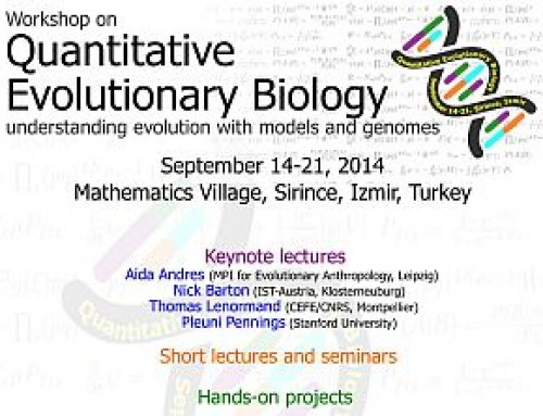Workshop on Quantitative Evolutionary Biology — September 14-21, 2014, Şirince, İzmir