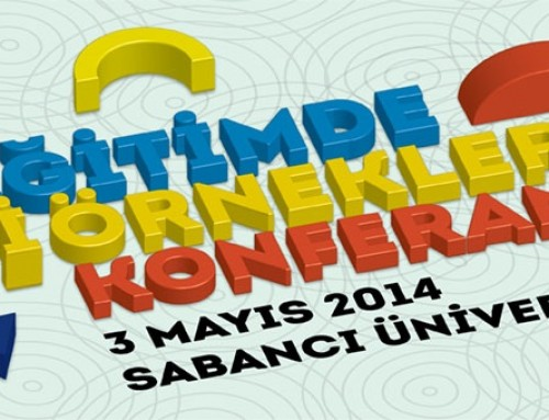 Eğitim Reformu Girişimi İyi Örnekler Konferansı – 3 Mayıs 2014, Sabancı Üniversitesi