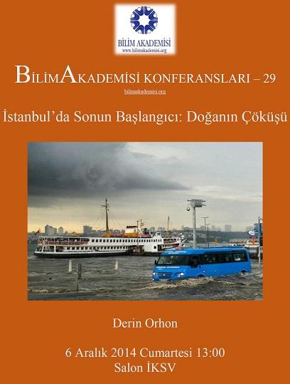 İstanbul'da Sonun Başlangıcı: Doğanın Çöküşü - Konuşmacı : Derin Orhon