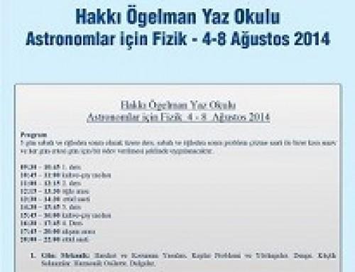 Bilim Akademisi – Boğaziçi Üniversitesi Feza Gürsey Yaz Okulları 2014