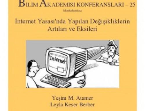 """Bilim Akademisi Konferansları 25 – """"İnternet Yasası'nda Yapılan Değişikliklerin Artıları ve Eksileri"""""""