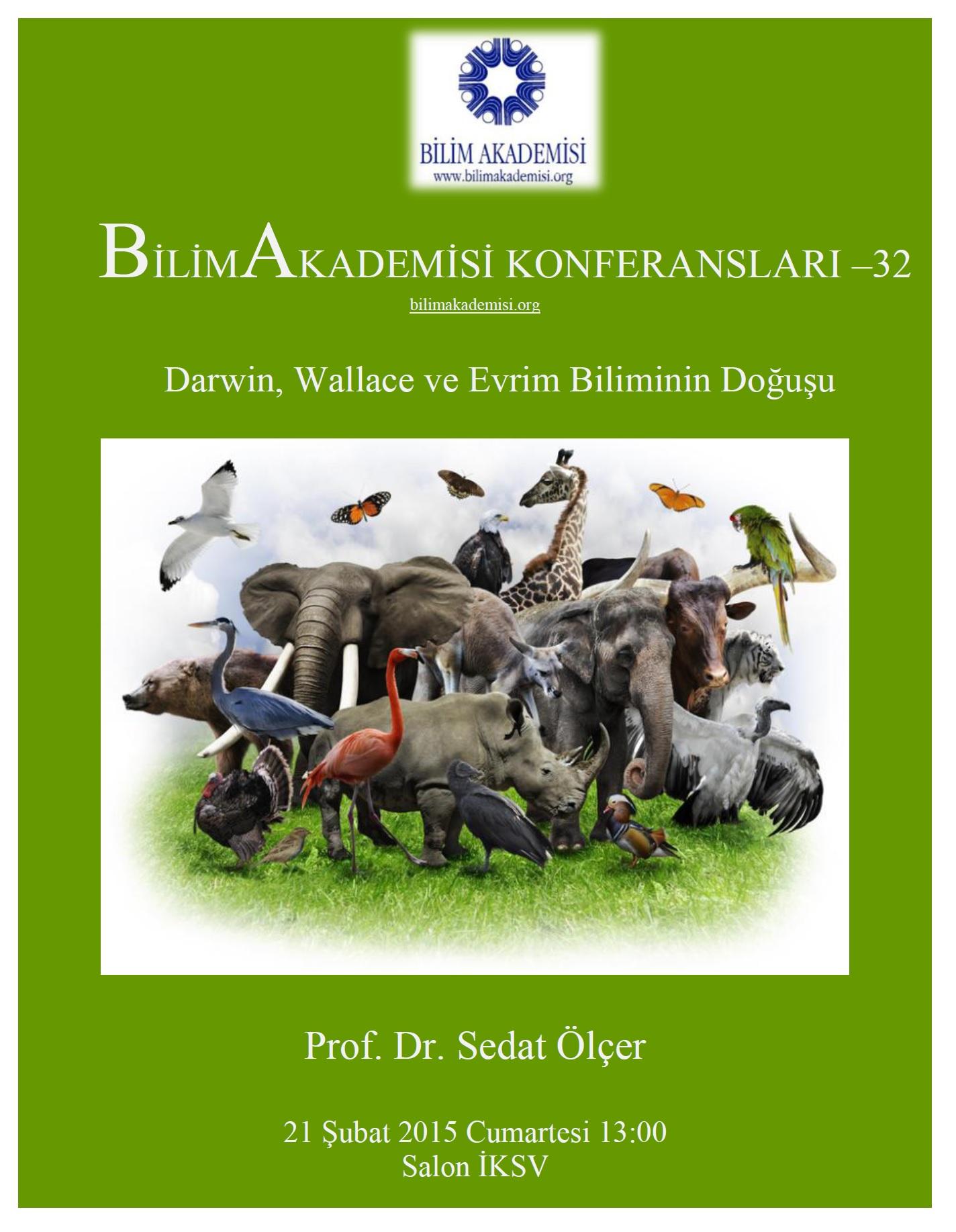 Darwin, Wallace ve Evrim Biliminin  Doğuşu - Konuşmacı : Sedat Ölçer