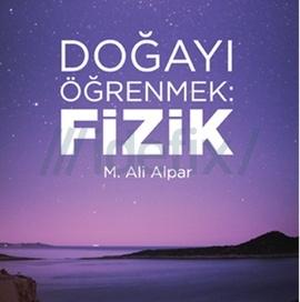 Doğayı Öğrenmek - M. Ali Alpar