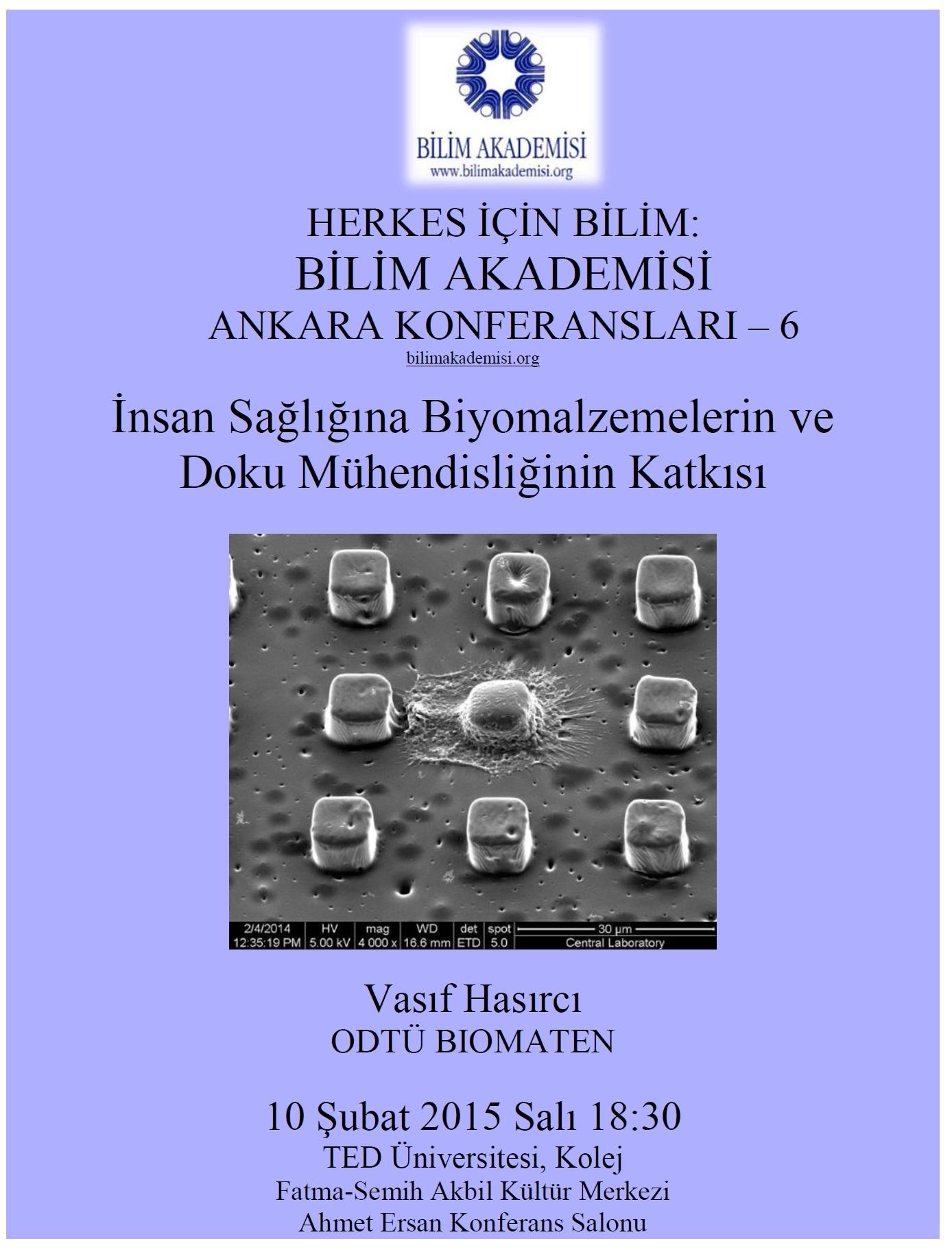 İnsan Sağlığına Biyomalzemelerin ve Doku Mühendisliğinin Katkıları - Konuşmacı : Vasıf Hasırcı
