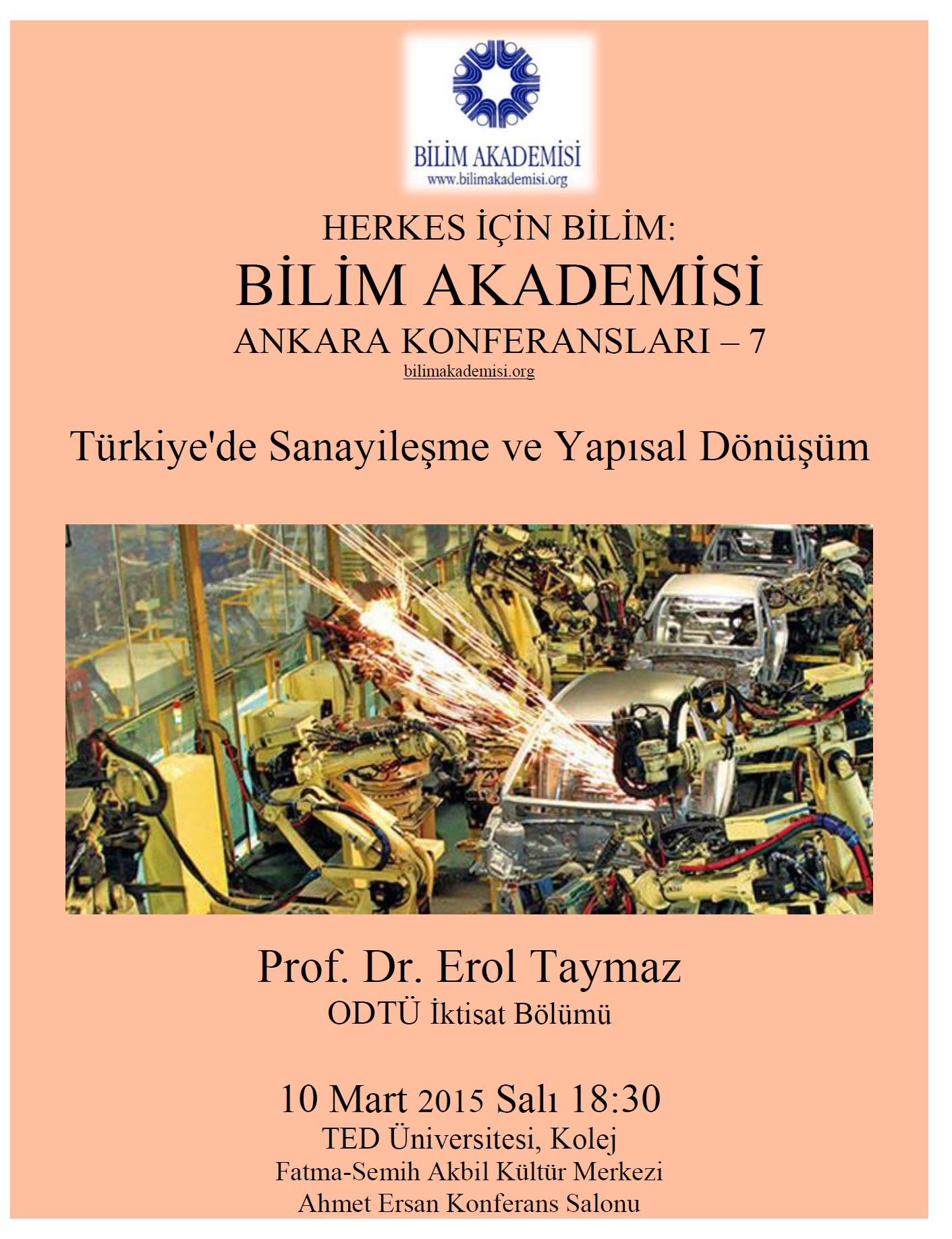Türkiye'de Sanayileşme ve Yapısal Dönüşüm - Konuşmacı : Erol Taymaz
