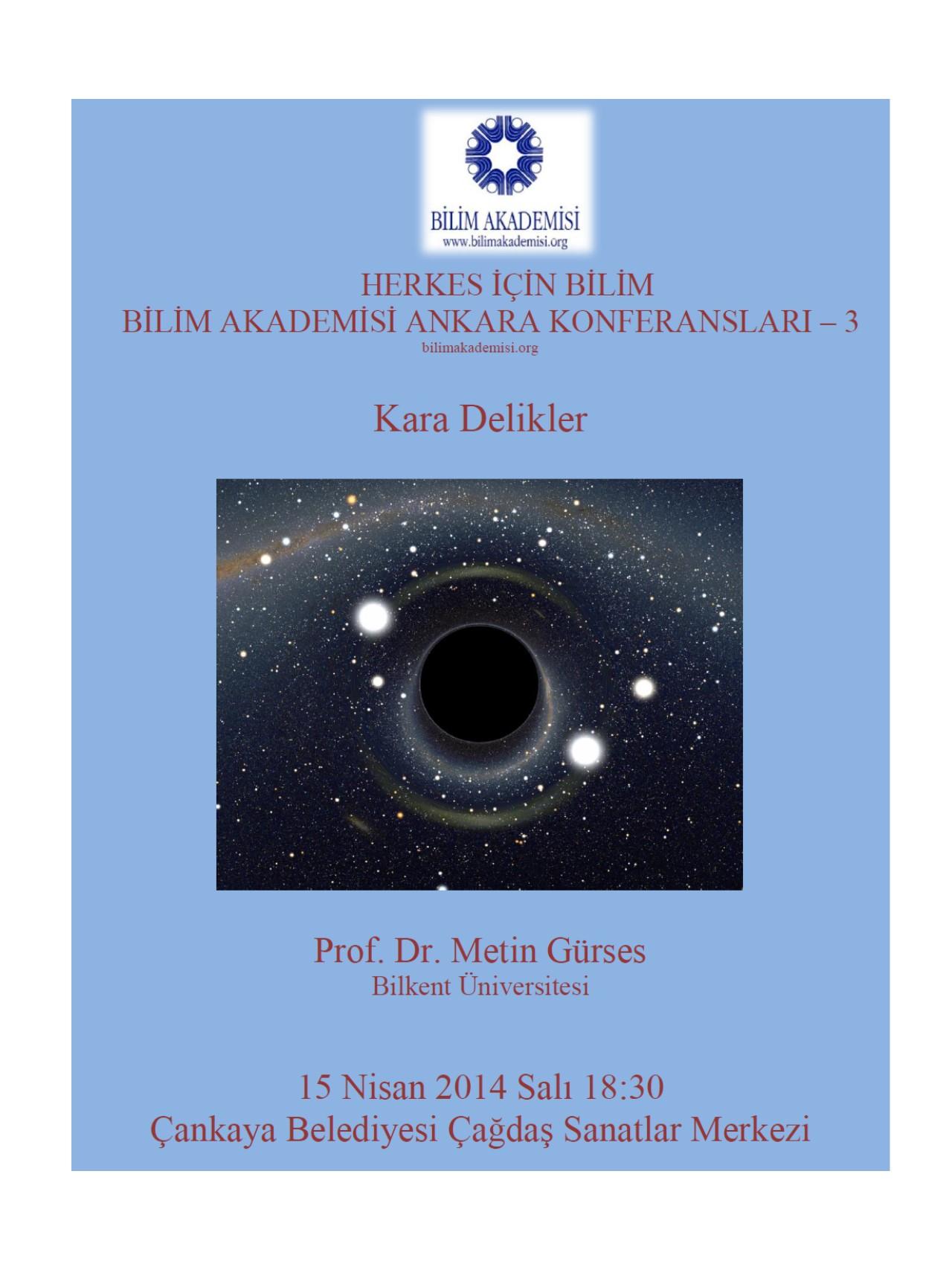 Kara Delikler – Konuşmacılar: Prof. Metin Gürses