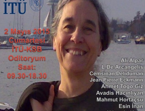 Ayşe Erzan'a Saygı Toplantısı – 2 Mayıs 2015 İTÜ