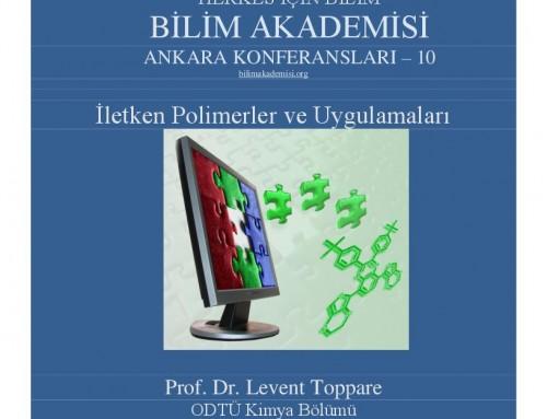 """Bilim Akademisi Ankara Konferansları – """"İletken Polimerler ve Uygulamaları"""""""