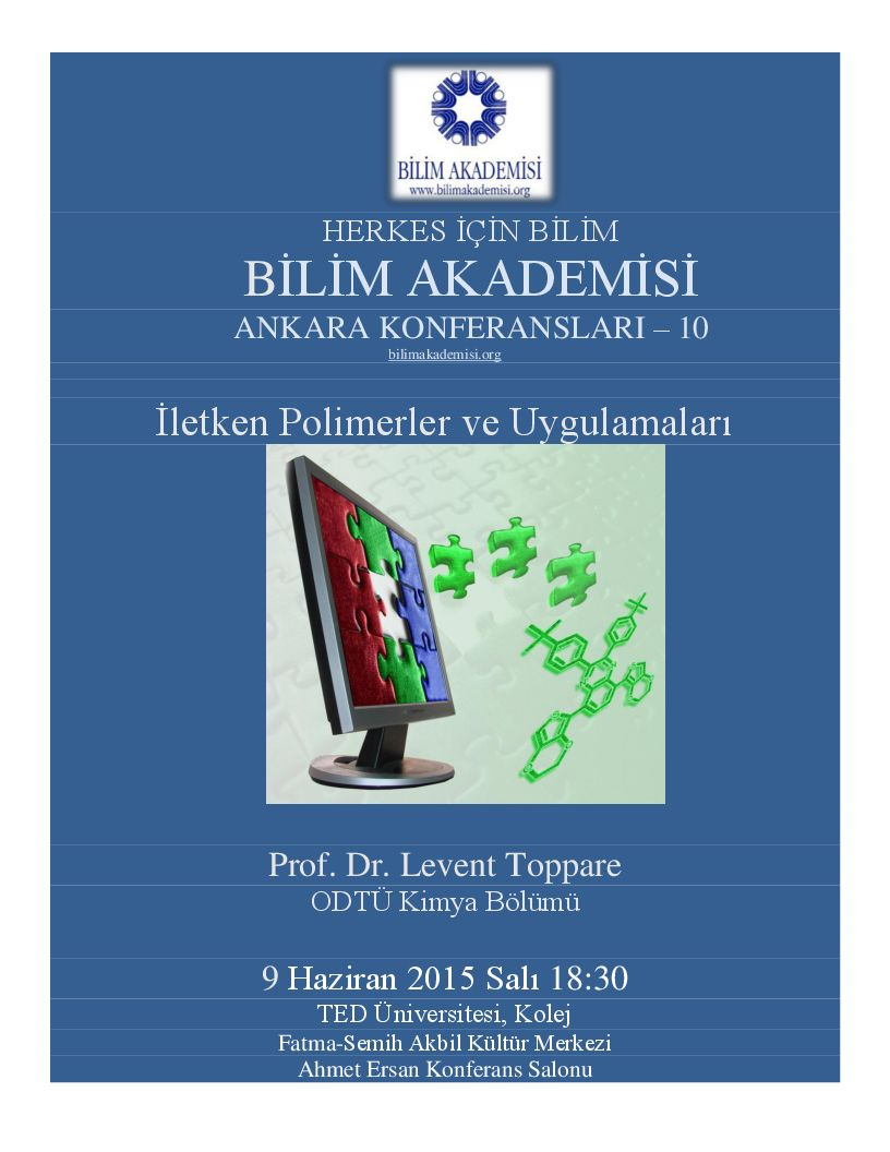 İletken Polimerler ve Uygulamaları - Konuşmacı : Levent Toppare