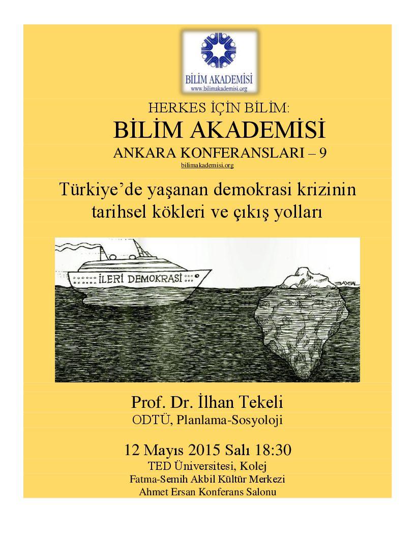 Türkiye'de Yaşanan Demokrasi Krizinin Tarihsel Kökleri ve Çıkış Yolları - Konuşmacı : İlhan Tekeli