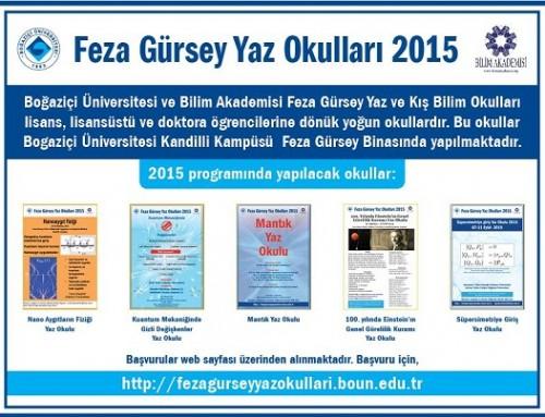 Bilim Akademisi – Boğaziçi Üniversitesi Feza Gürsey Yaz Okulları 2015