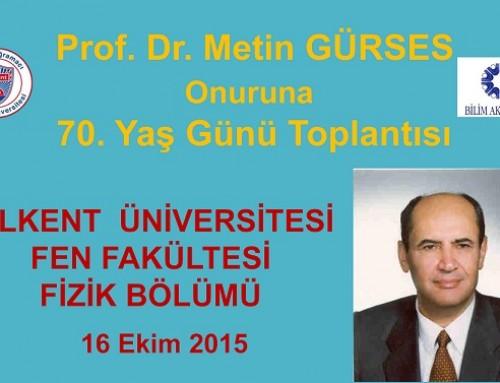 Metin Gürses'in 70. Yaş Günü Toplantısı