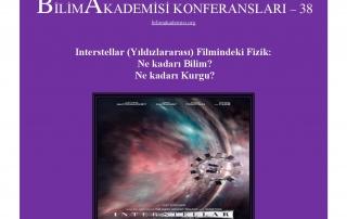 Bilim Akademisi Konferansları 38 – Interstellar'daki Fizik: Ne Kadarı Bilim? Ne Kadarı Kurgu?