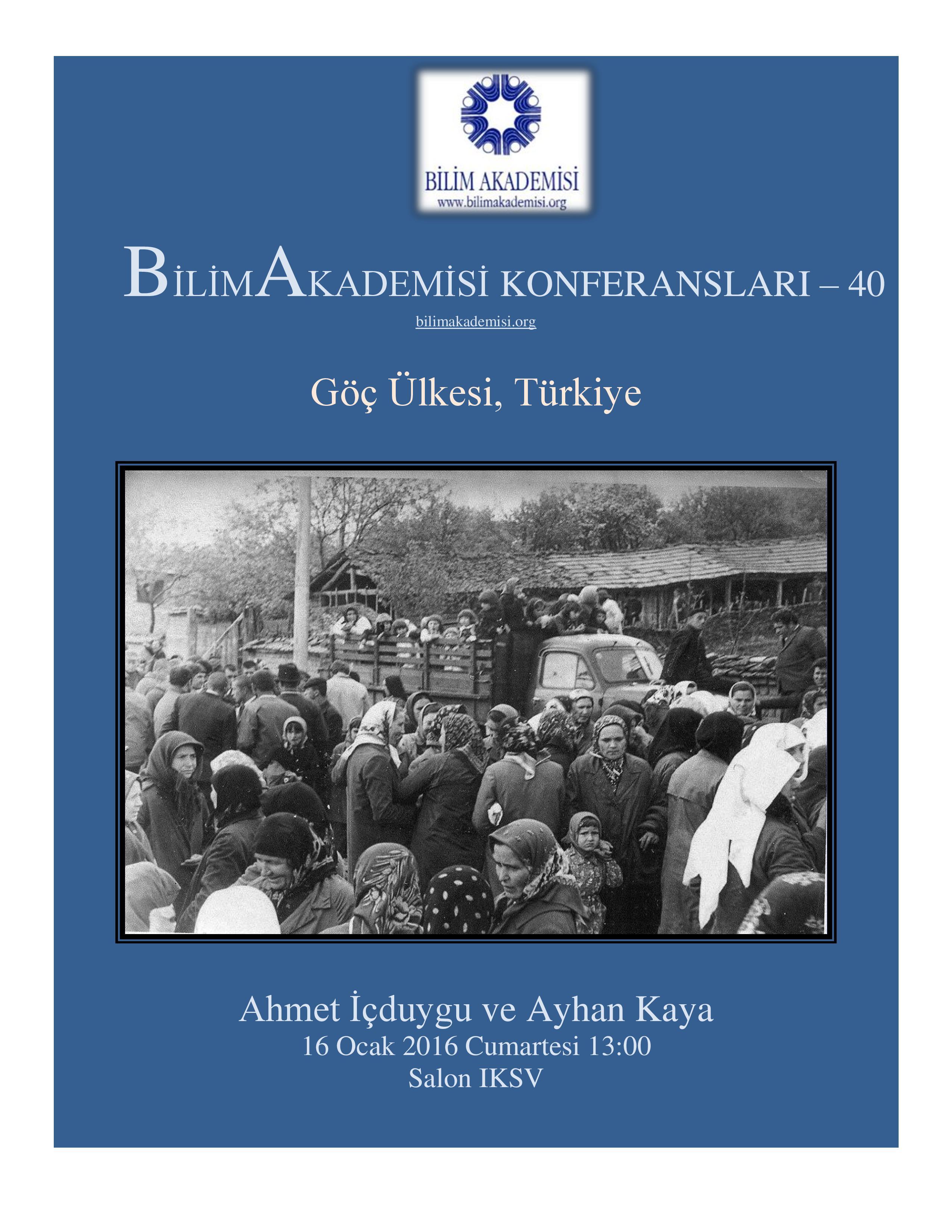 Göç Ülkesi,Türkiye - Konuşmacılar : Ahmet İçduygu & Ayhan Kaya