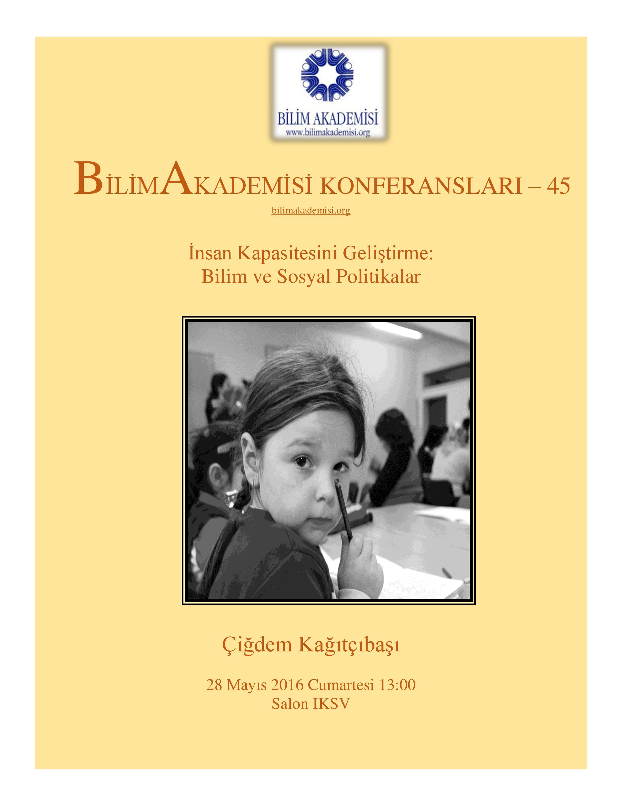 İnsan Kapasitesini Geliştirme: Bilim ve Sosyal Politikalar - Konuşmacı : Çiğdem Kağıtçıbaşı