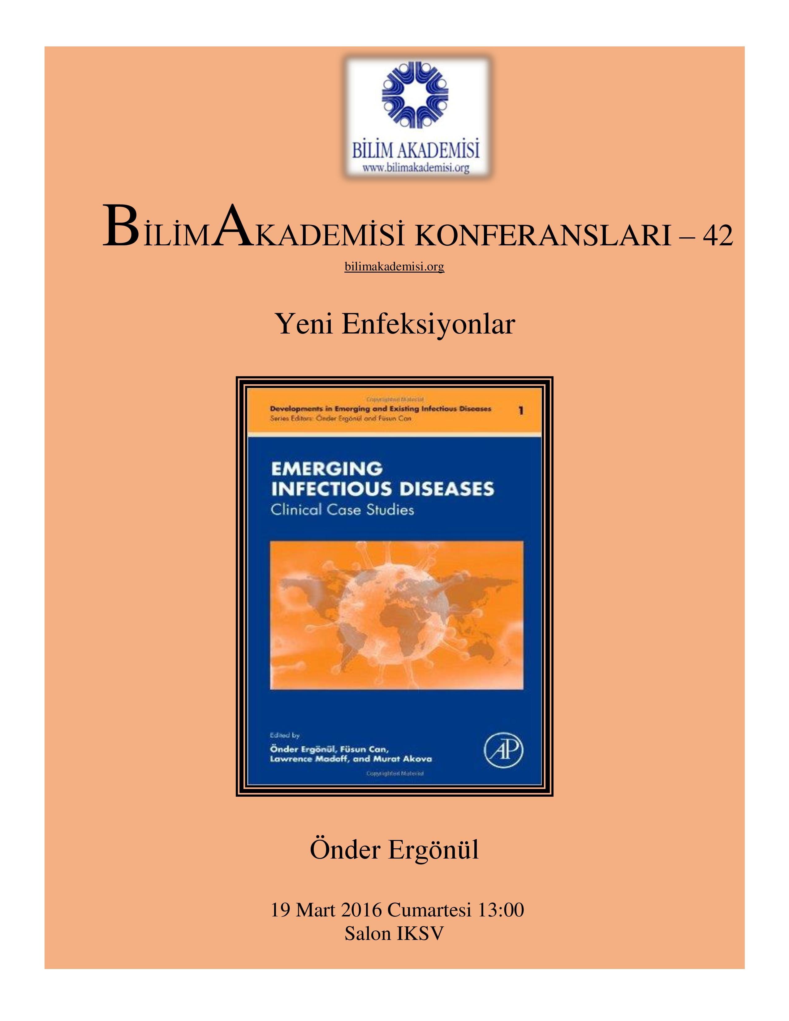 Yeni Enfeksiyonlar - Konuşmacı : Önder Ergönül