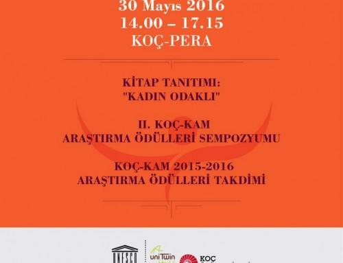 KOÇ-KAM UNESCO Kürsüsü Çiğdem Kağıtçıbaşı Adına Kuruluyor