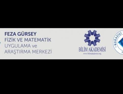 Boğaziçi Üniversitesi – Bilim Akademisi 2016 Feza Gürsey Yaz Okulları Başlıyor