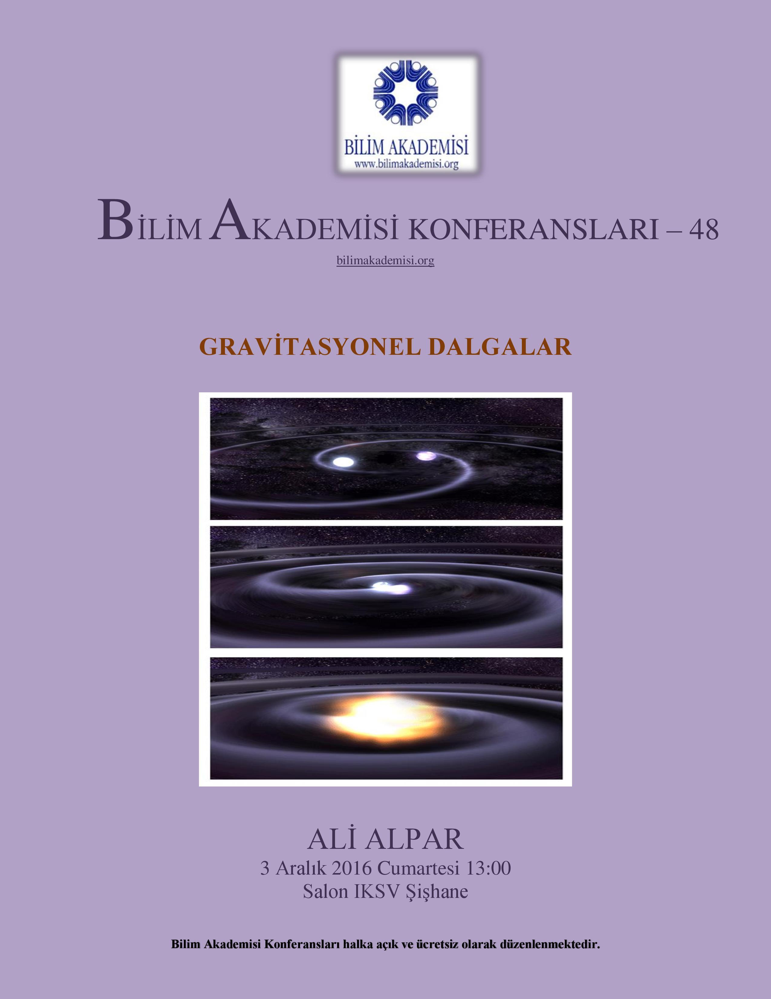 Gravitasyonel Dalgalar - Konuşmacı : Ali Alpar