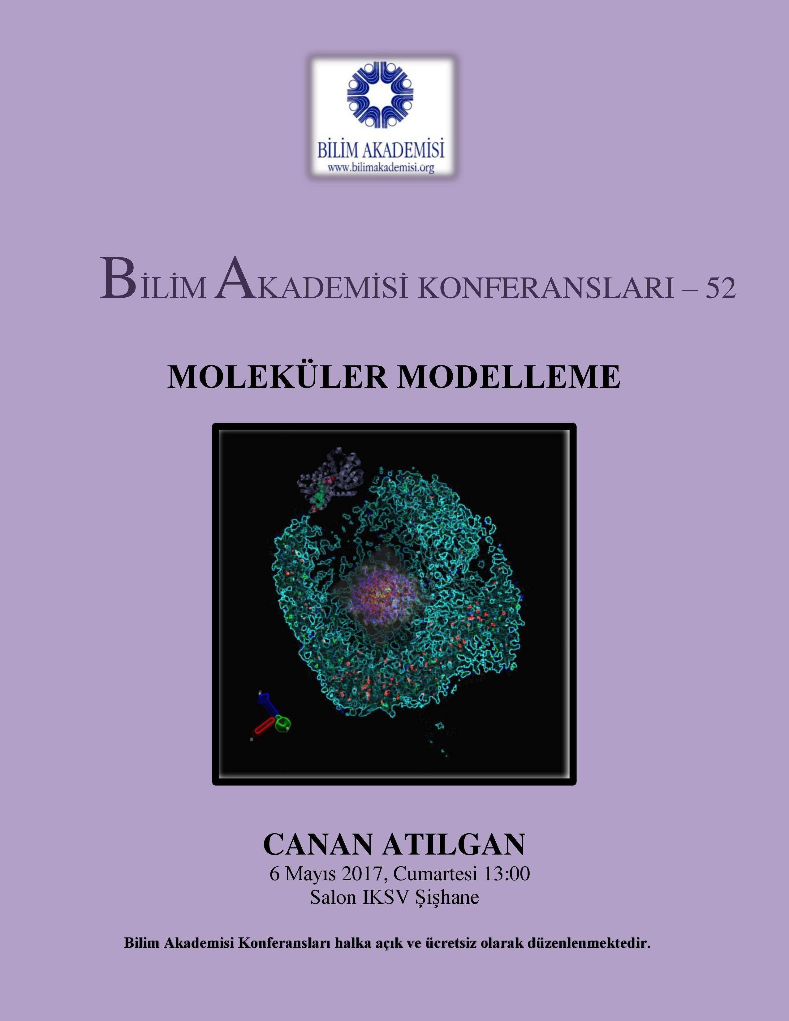Moleküler Modelleme - Konuşmacı : Canan Atılgan