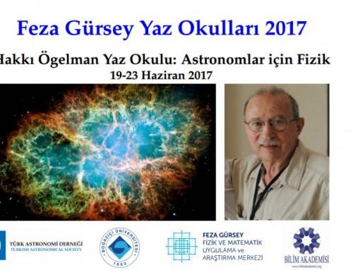 Hakkı Ögelman Astronomlar için Fizik Yaz Okulu
