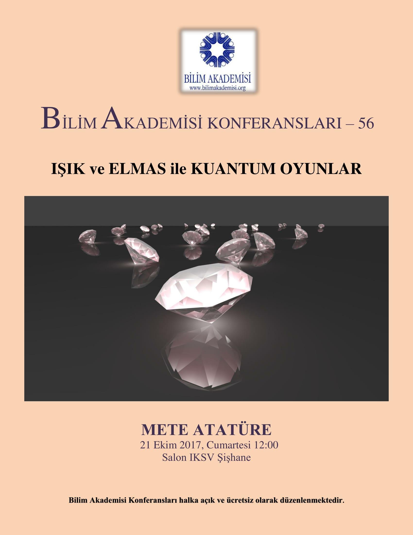 Işık ve Elmas ile Kuantum Oyunlar - Konuşmacı: Mete Atatüre
