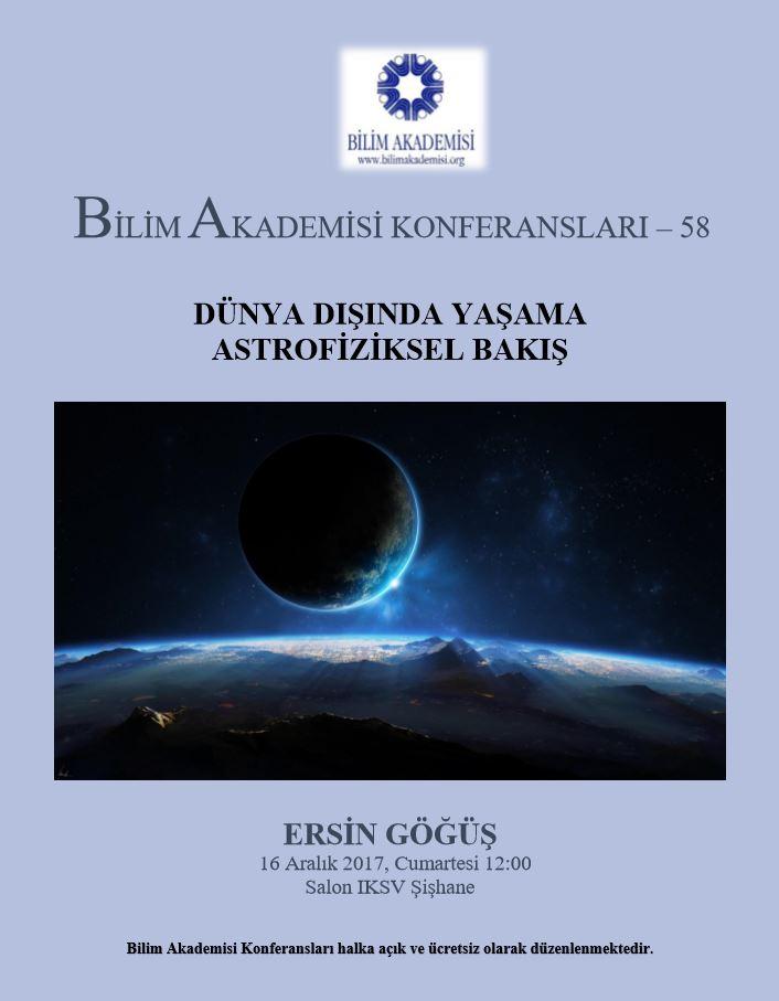 Dünya Dışında Yaşama Astrofiziksel Bakış - Konuşmacı: Ersin Göğüş