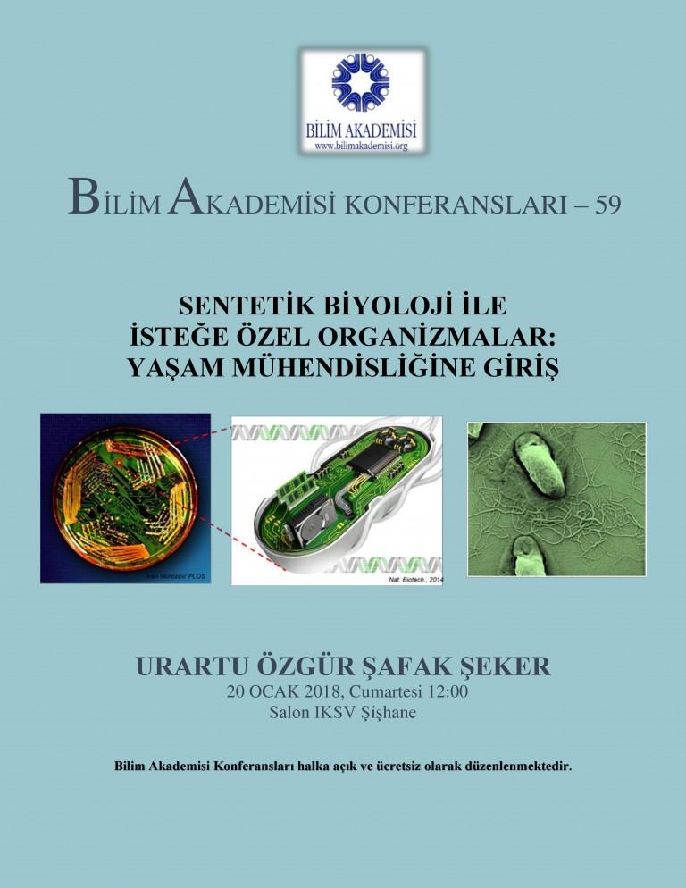 Sentetik Biyoloji ile Yaşam Mühendisliğine Giriş - Konuşmacı : Urartu Şeker