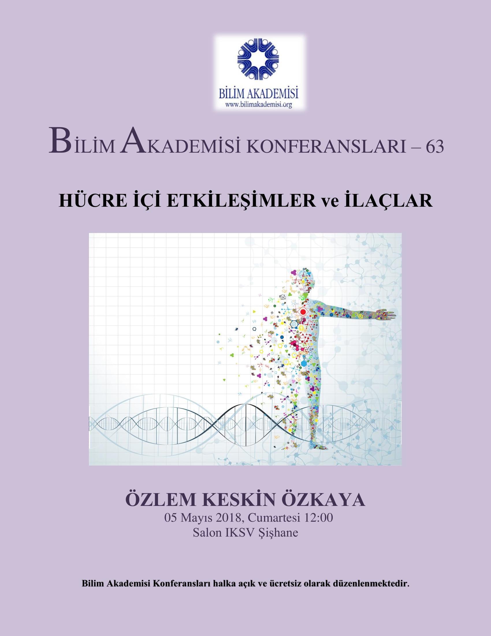 Hücre içi Etkileşimler ve İlaçlar - Konuşmacı: Özlem Keskin