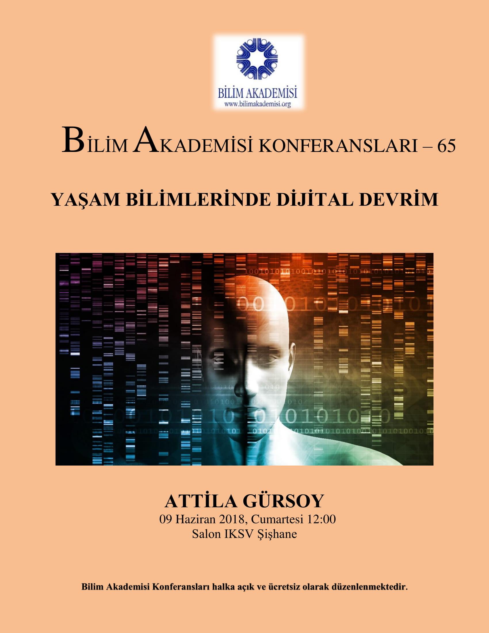 Yaşam Bilimlerinde Dijital Devrim - Konuşmacı : Attila Gürsoy