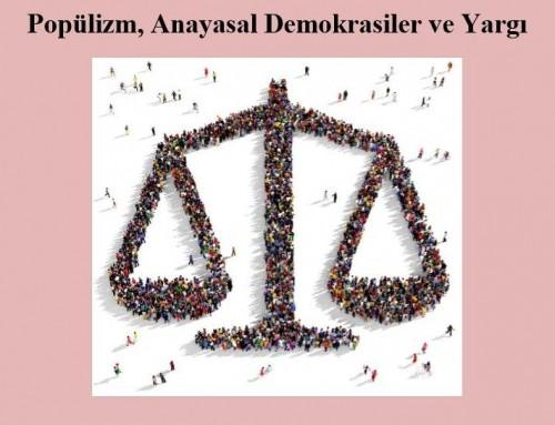 Popülizm, Anayasal Demokrasiler ve Yargı: Prof. Dr. Bertil Emrah Oder
