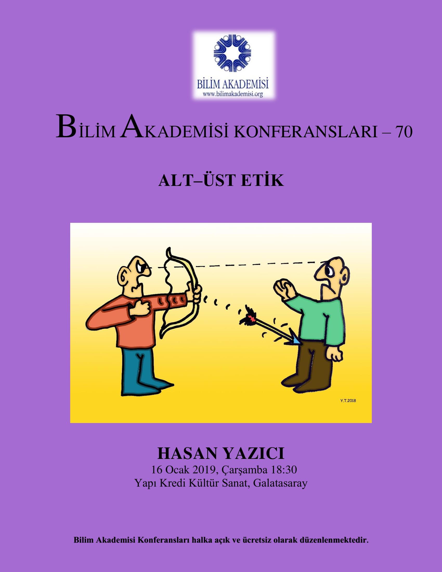 Alt-Üst Etik - Konuşmacı : Hasan Yazıcı