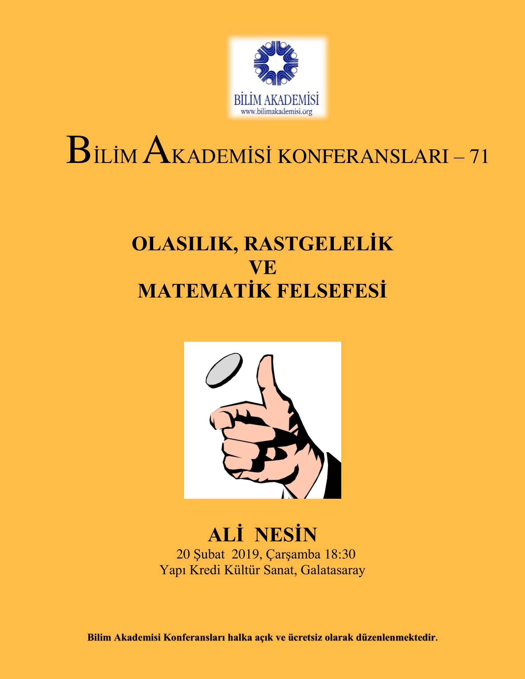 Olasılık, Rastgelelik ve Matematik Felsefesi - Konuşmacı : Ali Nesin