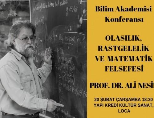 Olasılık, Rastgelelik ve Matematik Felsefesi – Prof. Dr. Ali Nesin